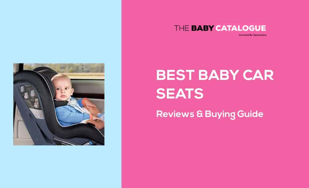 best-baby-car-seats