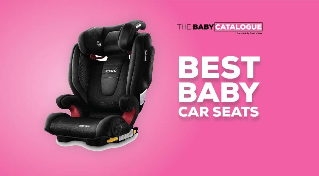 best baby car seats uk