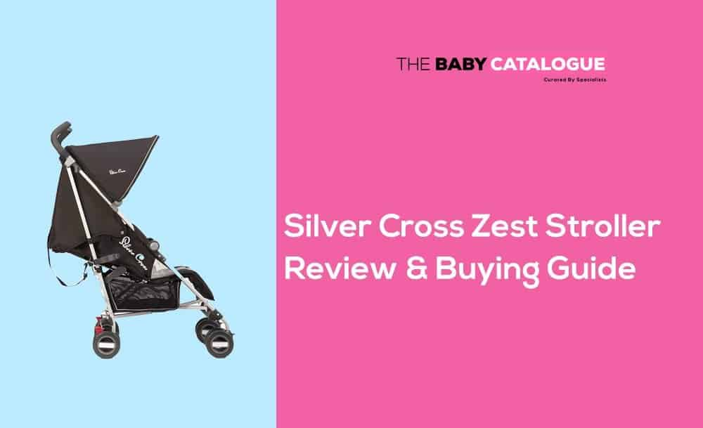 silver-cross-zest-stroller-review