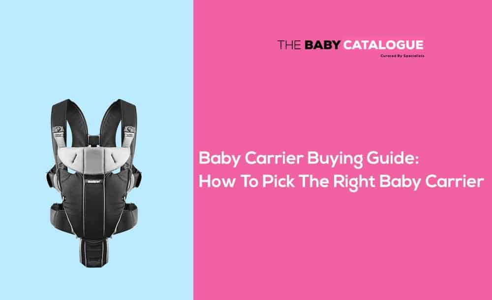 How To Pick The Right Baby Carrier