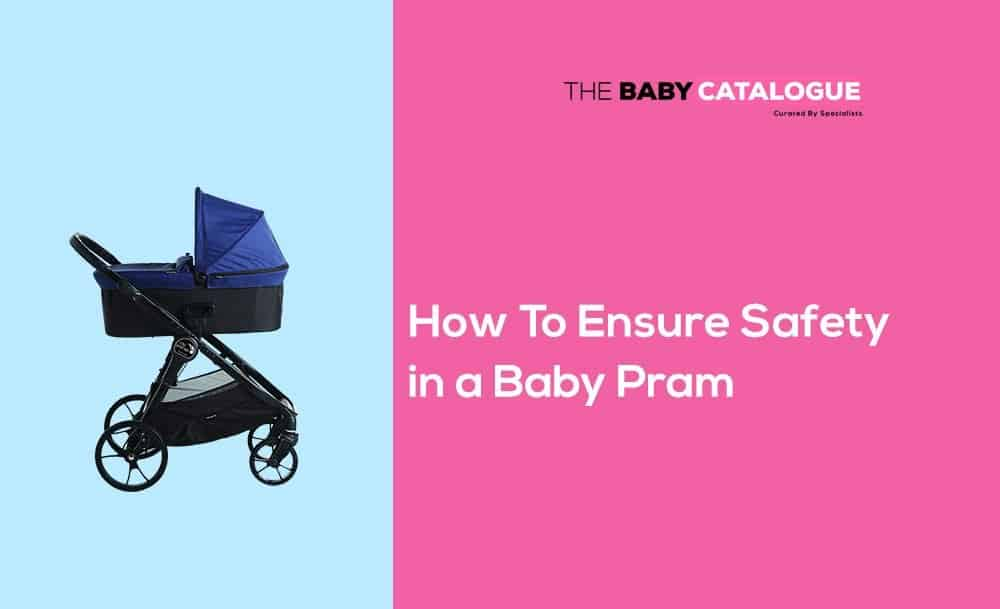 how-to-ensure-safety-baby-prams