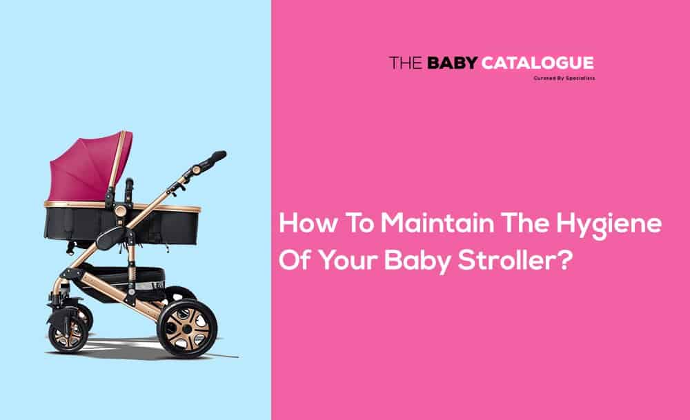 how to maintain stroller