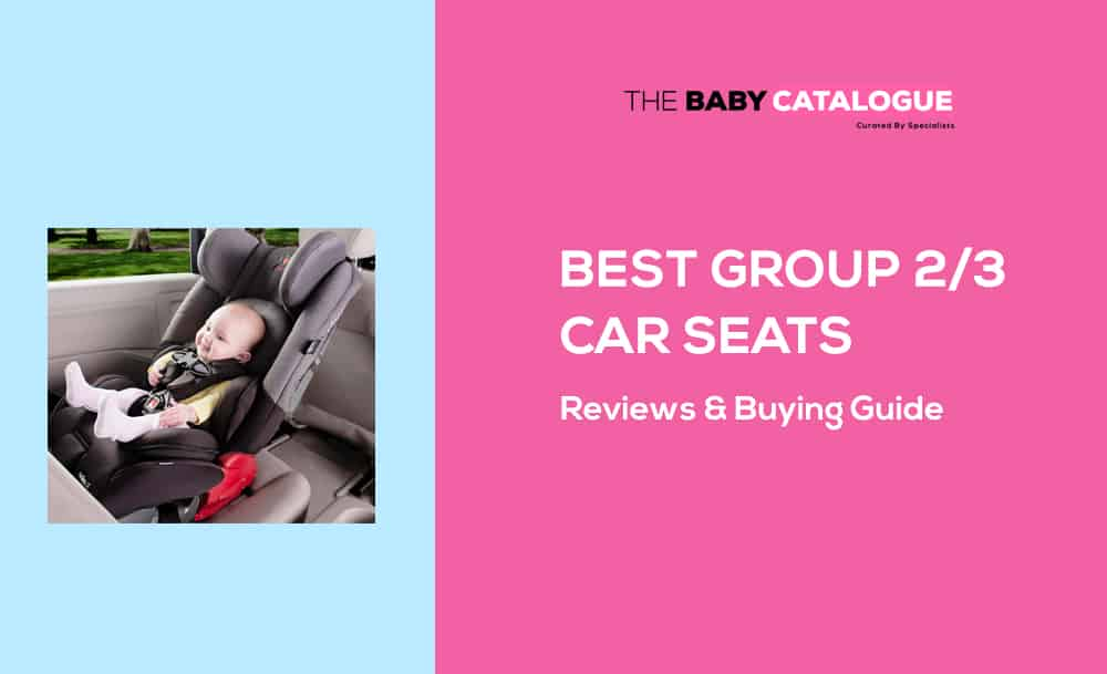 Best-group-2-3-car-seats